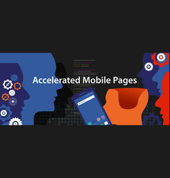 Accelerated mobile pages fast in smart phone vector
