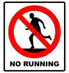 Do not run prohibition sign running prohibited vector