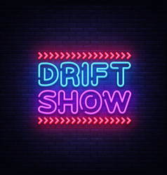 Drift show sign design template drift show vector