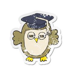 Retro distressed sticker of a cartoon clever owl vector