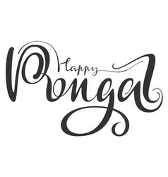 happy pongal calligraphy handwritten text for vector image