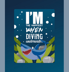i am happiest when diving underwater poster vector image