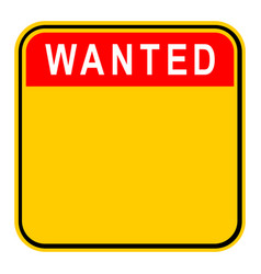 Sticker wanted safety sign vector