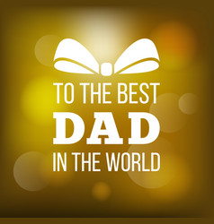 happy father day card vector image