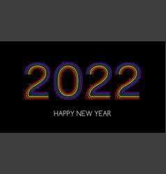 2022 happy new year greeting card rainbow vector