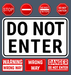 Do not enter danger warning signs prohibition and vector