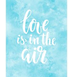 Love is in air hand drawn creative vector