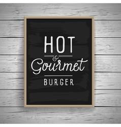 Slogan poster food hot burger vector