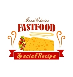 Fast food vegetable and meat burrito roll emblem vector image