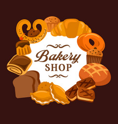 Bread and bakery shop baked sweets and buns vector