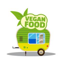 Vegan food a trailer cart healthy food vector