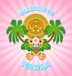 welcome to hawaii sign in polynesian style vector image