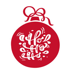 ho ho ho christmas vintage calligraphy lettering vector image