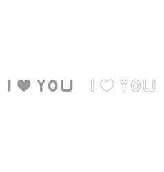 I love you the grey set icon vector