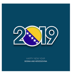 2019 bosnia and herzegovina typography happy new vector