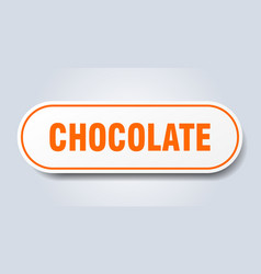 Chocolate sign chocolate rounded orange sticker vector