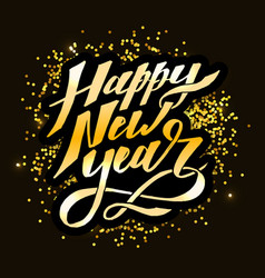 happy new year phrase lettering calligraphy brush vector image