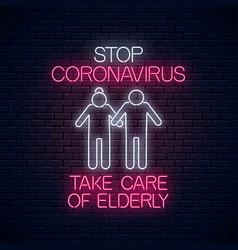 Stop coronavirus neon sign with take elderly vector