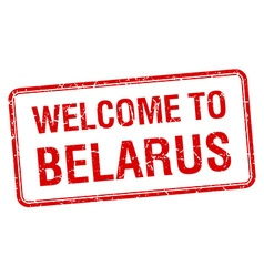 welcome to Belarus red grunge square stamp vector image