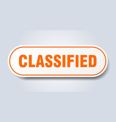 Classified sign classified rounded orange sticker vector