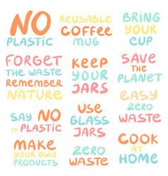 Set hand drawn phrases on a theme zero waste vector