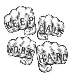 Keep calm work hard tattoo fist sketch vector