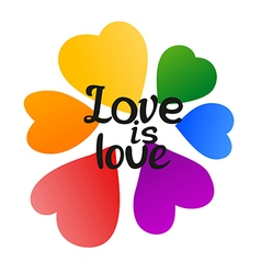 LGBT Love is Love Beautiful Rainbow Hearts and vector