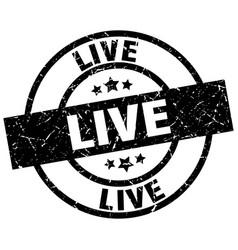 Live round grunge black stamp vector