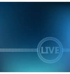Mesh polygonal background Inscription - Live vector