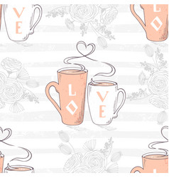 seamless pattern with two cups and heart shaped vector image