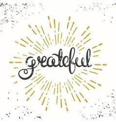 Grateful Retro Poster Design Thanksgiving Card vector image vector image