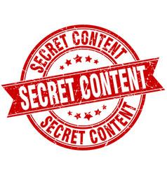 Secret content round grunge ribbon stamp vector