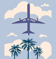 Time to travel poster holiday summer vacation vector