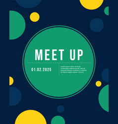 bubble cool colorful background meet up card vector image