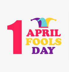 1 april fools day jester hat colorful design vector image
