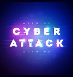 cyber attack in future glitch style vector image