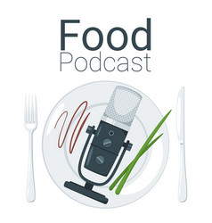 Food podcast color vector