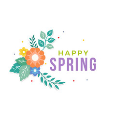 happy spring text with colorful bouquet flower vector image