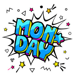 monday message in pop art comic style vector image