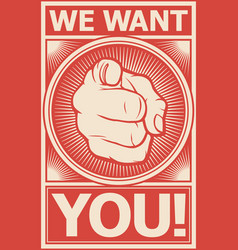 we want you poster vector image