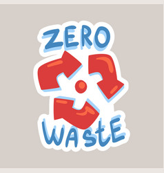 zero waste tagline sticker cartoon vector image