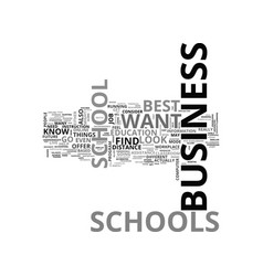 best business schools text word cloud concept vector image