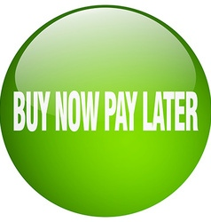 Buy now pay later green round gel isolated push vector