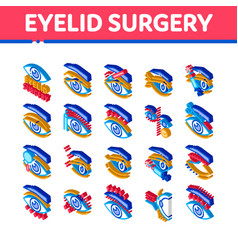 Eyelid surgery healthy isometric icons set vector