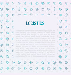 Logistics concept with thin line icons vector