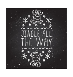 Jingle all the way - typographic element vector image