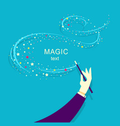 magician hand and magic wand background vector image
