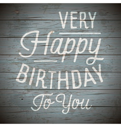 slogan wood color birthday vector image