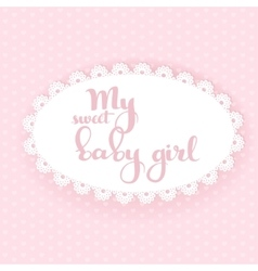 My sweet baby girl boy calligraphic inscription vector image vector image