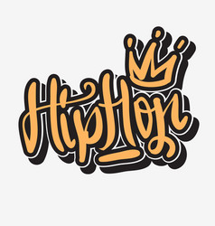 Hip hop lettering graffiti tag style custom type vector